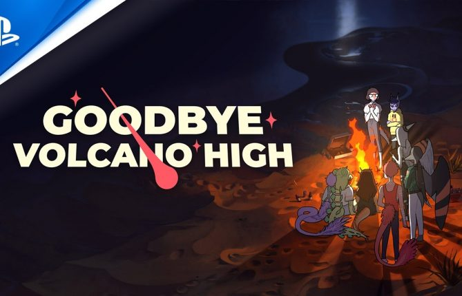 Goodbye Volcano High - Reveal Trailer for PS5